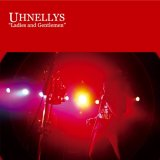 "UHNELLYS/""Live album""Ladies and gentlemen"