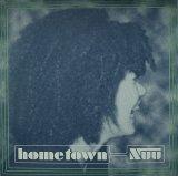 NUU/HOMETOWN