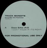 TRACK BANDITS/DISCO EDITS V4.0