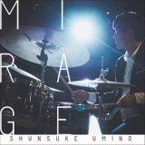 海野俊輔(SHUNSUKE UMINO)/Mirage(ミラージュ)