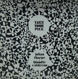JULIAN THARPE・BLONDIE CALDERON/TAKE YOUR PICK