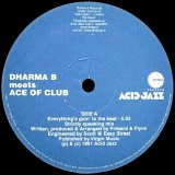 DHARMA B/EVERYTHING'S GOIN' TO THE BEAT