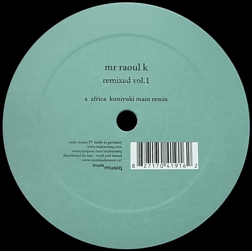 Mr Raoul K Remixed Vol.1