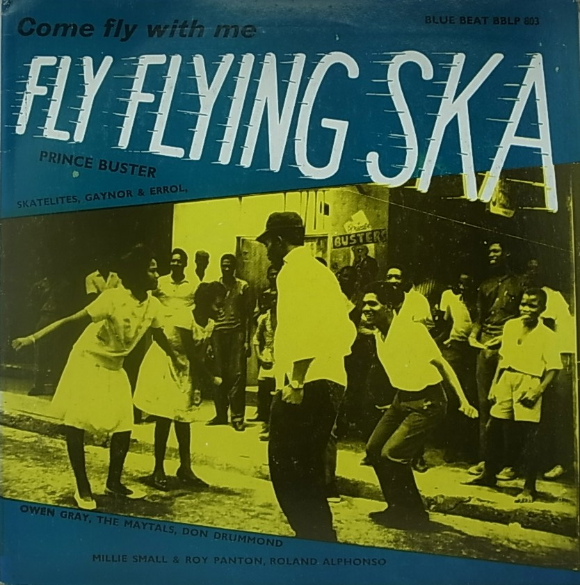 Prince Buster Fly Flying Ska