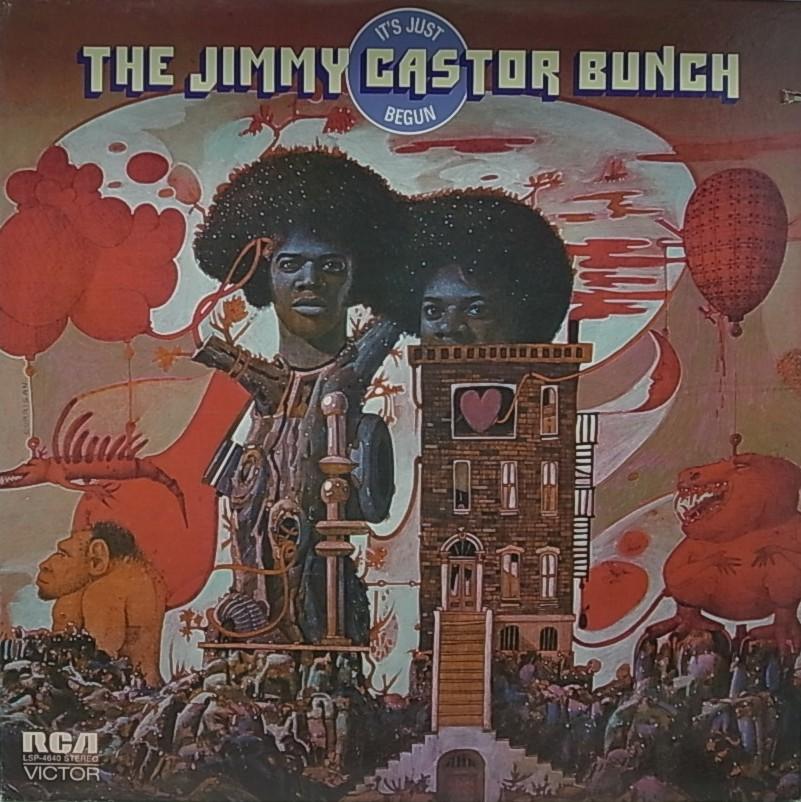 THE JIMMY CASTOR BUNCH/IT'S JUST BEGUN