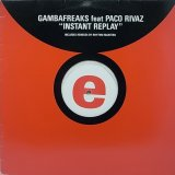 【SALE】GAMBAFREAKS feat. PACO RIVAZ/INSTANT REPLAY
