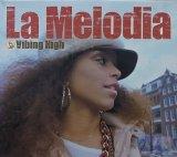 【SALE】LA MELODIA/VIBING HIGH