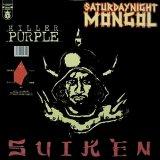 SUIKEN/SATURDAYNIGHT MONGOL