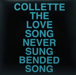 画像1: COLLETTE/THE LOVE SONG NEVER SUNG