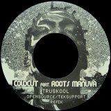COLDCUT feat. ROOTS MANUVA/TRUSKOOL OPENSOURCE/TEKSUPPORT REFIX