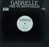 【SALE】GABRIELLE/MAKE YOU WANNA HOLLER