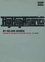 NELSON GEORGE/HIPHOP AMERICA