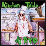 DJ RYO/KITCHEN TABLE