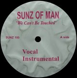 【SALE】SUNZ OF MAN/WE CAN'T BE TOUCHED