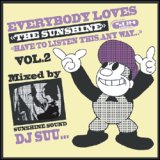 DJ SUU... / EVERYBODY LOVES THE SUNSHINE vol.2