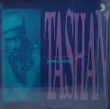 TASHAN/THINK ABOUT YOU