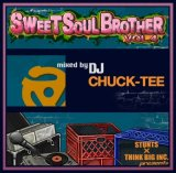 DJ CHUCK-TEE/SWEET SOUL BROTHER vol.4