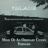 BLADE/MIND OF AN ORDINARY CITIZEN