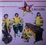 SENOR COCONUT Y SU CONJUNTO/EL BAILE ALEMAN