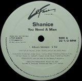 SHANICE/YOU NEED A MAN
