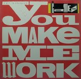 CAMEO/YOU MAKE ME WORK