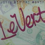 LEVERT/GOTTA GET THE MONEY