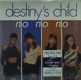 DESTINY'S CHILD/NO NO NO