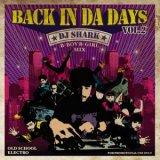DJ  SHARK/BACK IN THE DAYS Vol.2