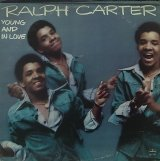 RALPH CARTER/YOUNG AND IN LOVE