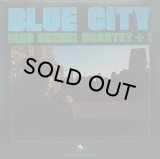 ISAO SUZUKI QUARTET +1/BLUE CITY