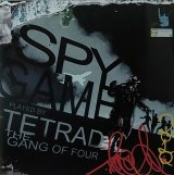 TETRAD THE GANG OF FOUR/SPY GAME