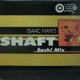 ISAAC HAYES/SHAFT SASH! MIX
