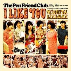 画像1: THE PEN FRIEND CLUB/I LIKE YOU