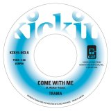 TRAMA/A COME WITH ME/GIMME SOME LOVIN'