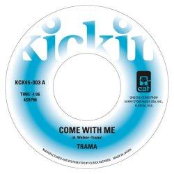 画像1: TRAMA/A COME WITH ME/GIMME SOME LOVIN'