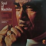 MACHITO AND HIS ORCHESTRA/SOUL OF MACHITO