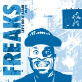 FREAKS/LET'S DO IT AGAIN (PART 1)