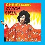 V.A./CRISTIANS CATCH HELL: GOSPEL ROOTS, 1976-79
