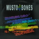 MUSTO & BONES/THE FUTURE IS OURS