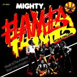 MIGHTY FLAMES/MUSIC IS THE ANSWER