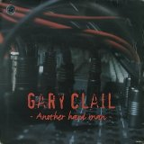 GARY CLAIL/ANOTHER HARD MAN