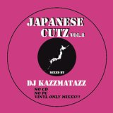 DJ KAZZMATAZZ/JAPANESE CUTZ Vol.8