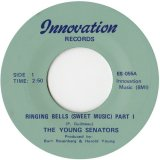 YOUNG SENATORS/RINGING BELLS (SWEET MUSIC)