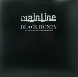 MAINLINE/BLACK HONEY