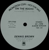 DENNIS BROWN/ON THE ROCKS