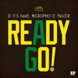 DJ Yas feat. Microphone Pager/Ready Go!