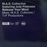 M.A.S. COLLECTIVE/RELEASE YOUR MIND