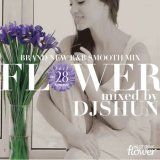 DJ SHUN/FLOWER VOL.28