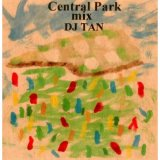 DJ TAN/CENTRAL PARK MIX