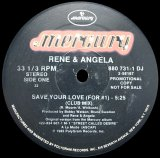 RENE & ANGELA/SAVE YOUR LOVE